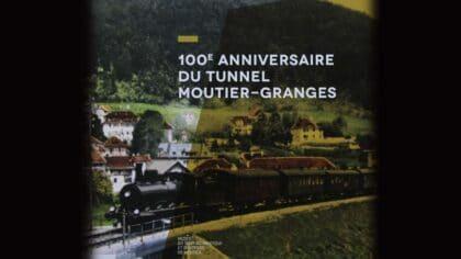 ouvrage centieme anniversaire tunnel moutier granges